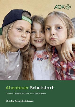 """Broschüre """"Abenteuer Schulstart"""""""