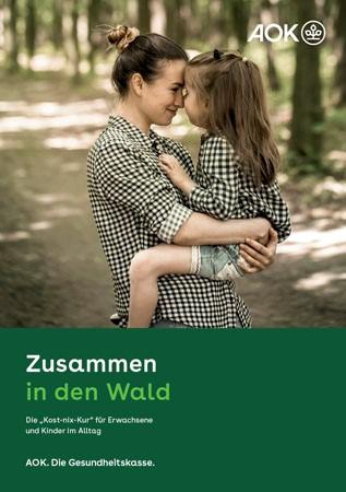"""Broschüre """"Zusammen in den Wald"""""""