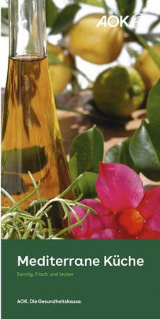 "Faltblatt ""Mediterrane Küche"""
