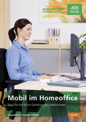 "Broschüre ""Mobil im Homeoffice"""